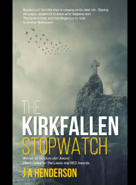 The Kirkfallen Stopwatch By JA Henderson