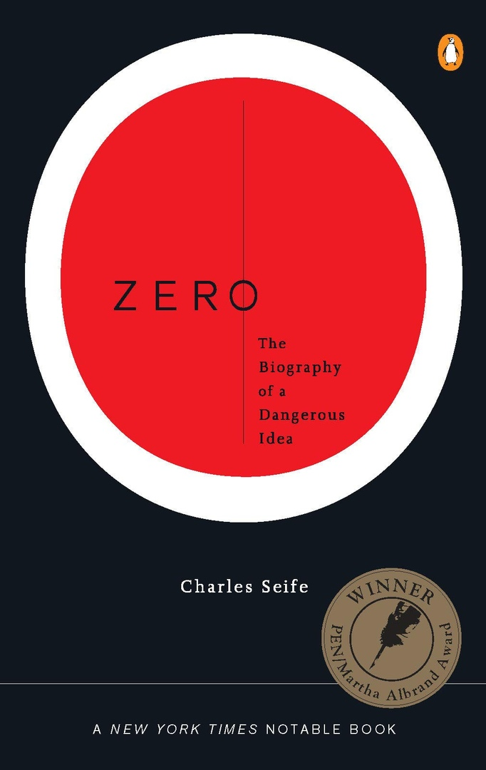 Zero: The Biography Of A Dangerous Idea By Charles Seife