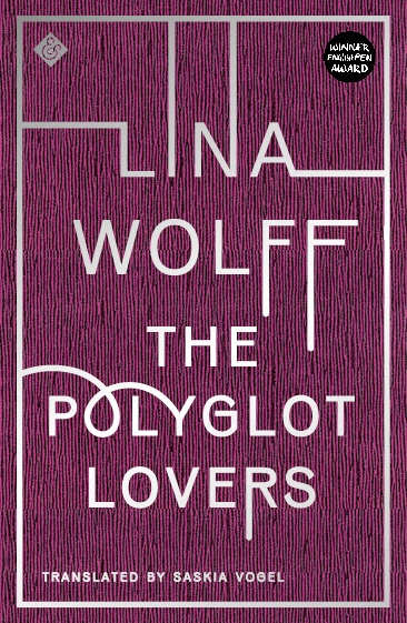 The Polyglot Lover By Lina Wolff