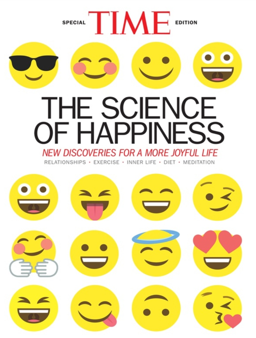 TIME: The Science Of Happiness: New Discoveries For A More Joyful Life By The Editors Of TIME (special Edition)