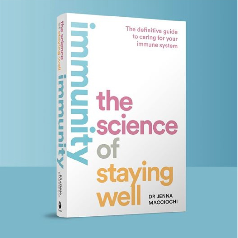 Immunity: The Science Of Staying Well By Jenna Macciochi