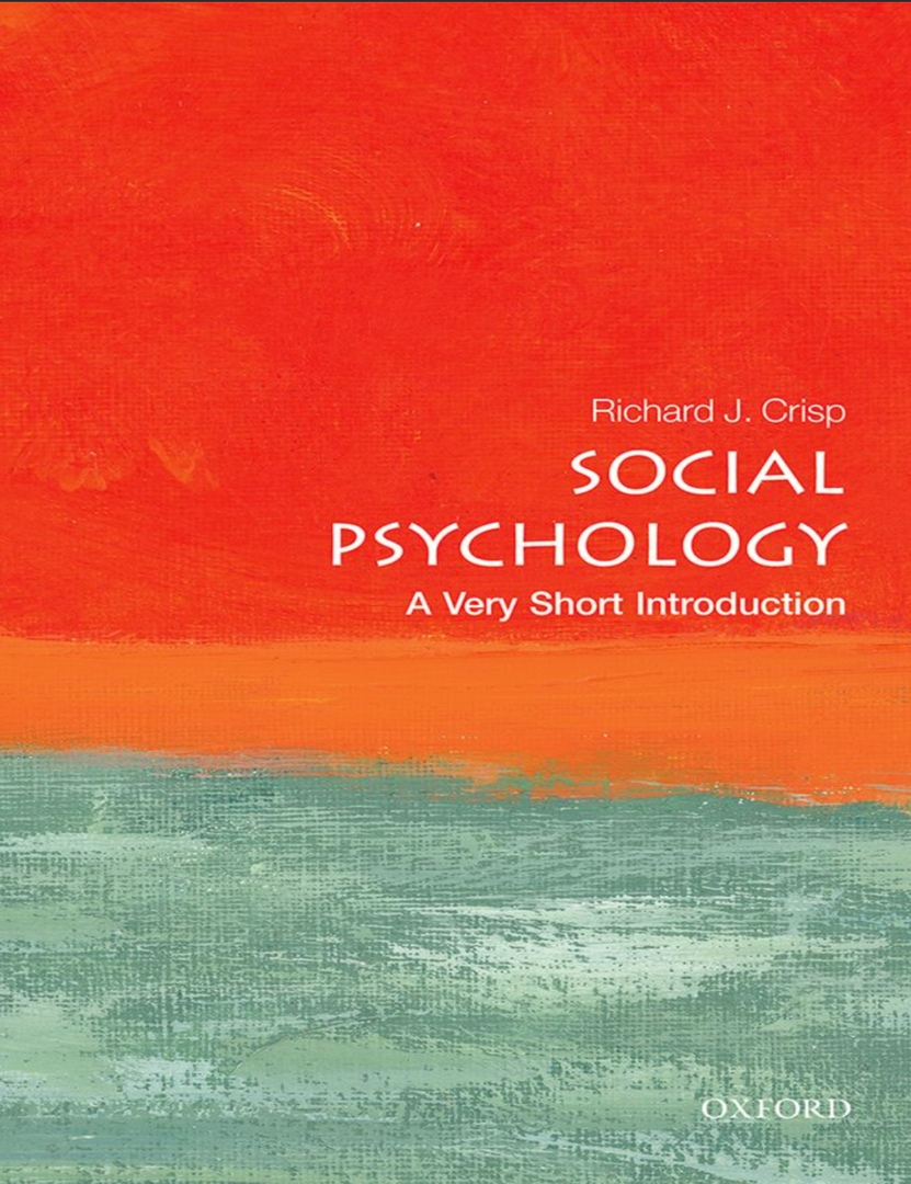 Social Psychology: A Very Short Introduction By Richard J