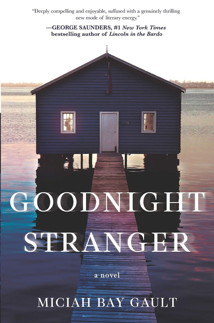Goodnight Stranger By Miciah Bay Gault