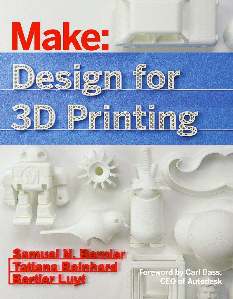 Make – Design For 3D Printing
