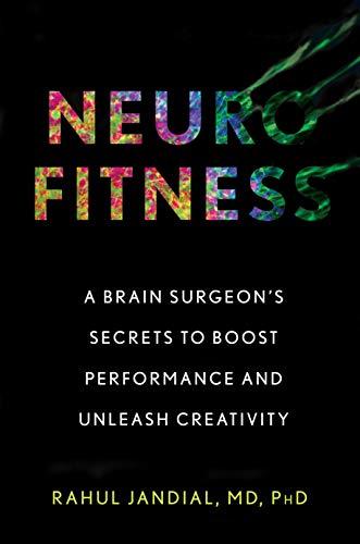 Rahul Jandial – Neurofitness