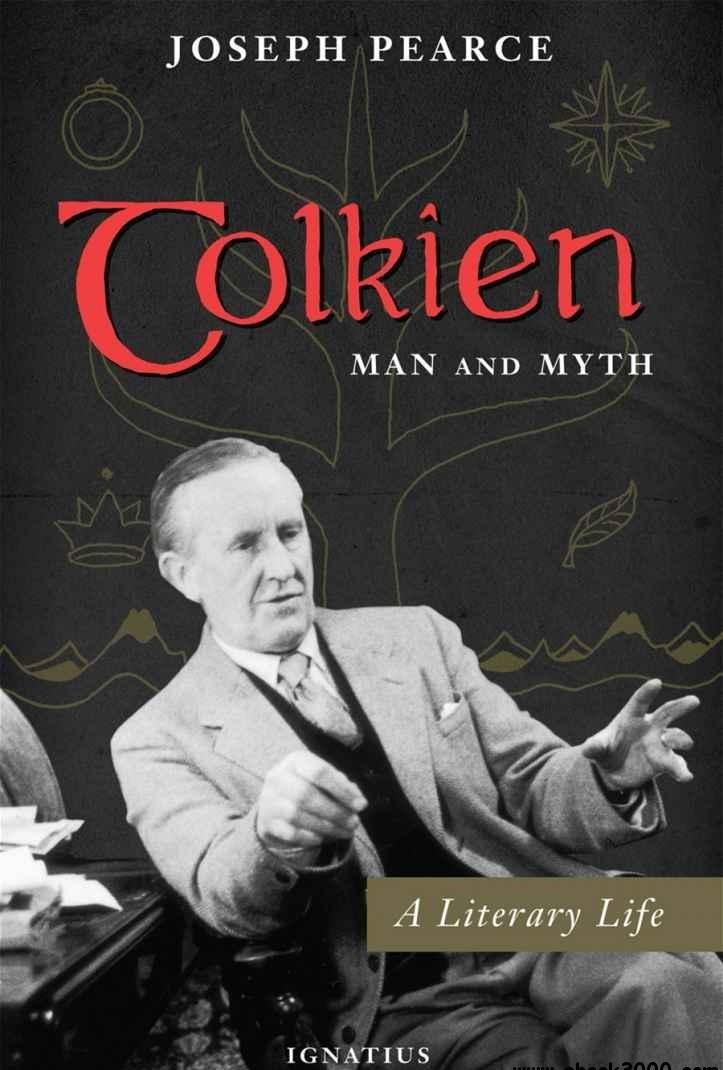 Tolkien: Man And Myth: A Literary Life
