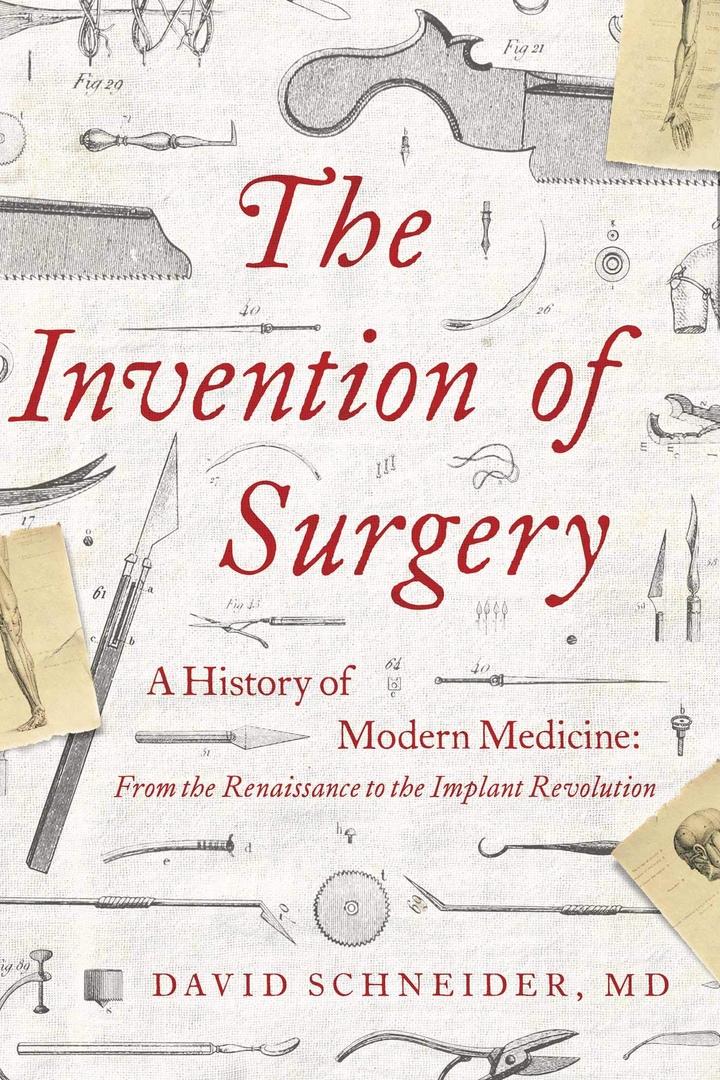 David Schneider – The Invention Of Surgery