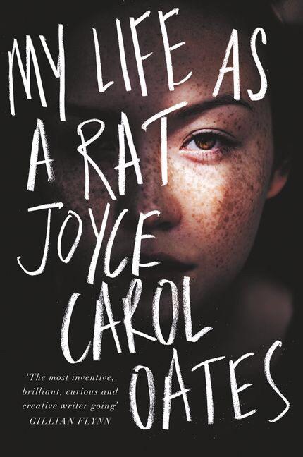 Joyce Carol Oates – My Life As A Rat
