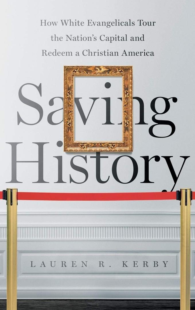 Saving History: How White Evangelicals