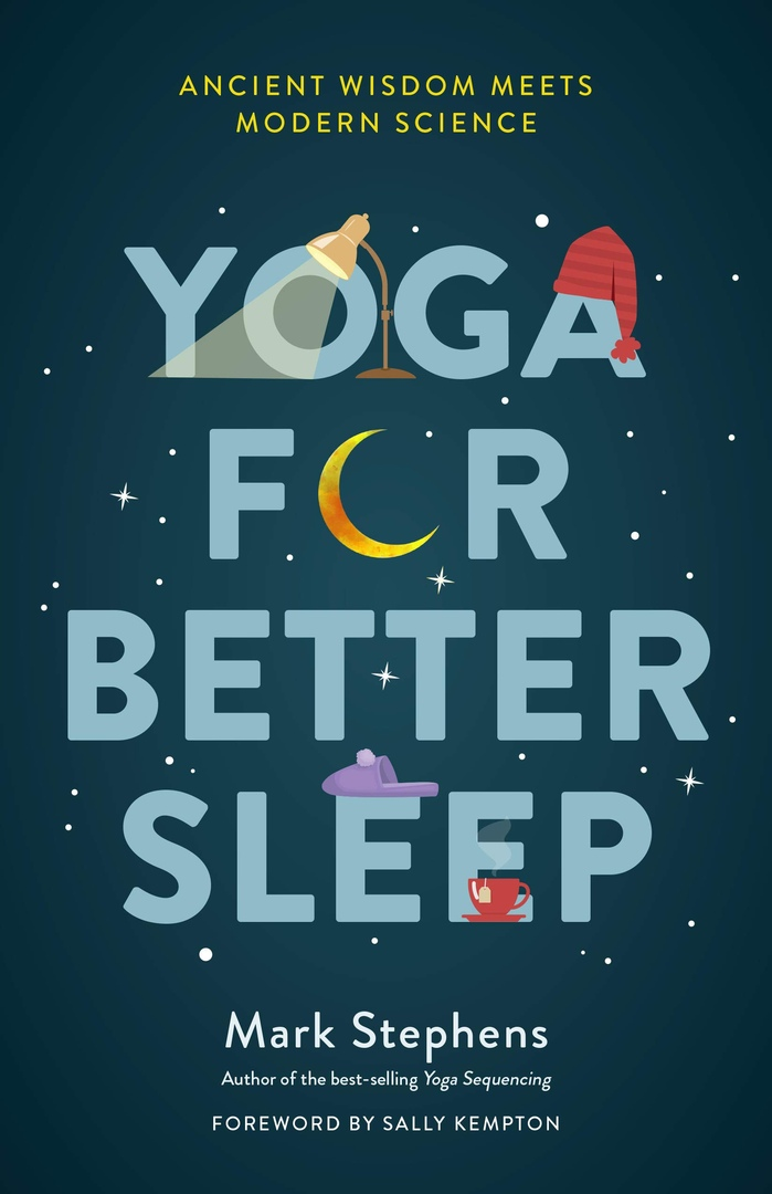 Yoga For Better Sleep By Mark Stephens