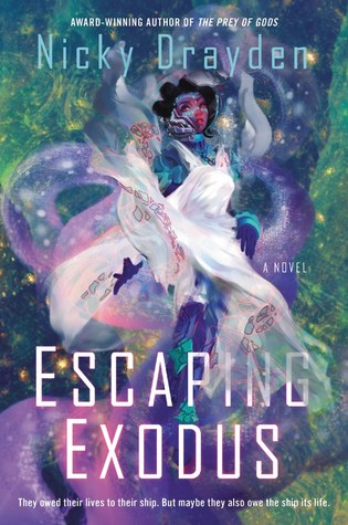 Escaping Exodus: A Novel By Nicky Drayden