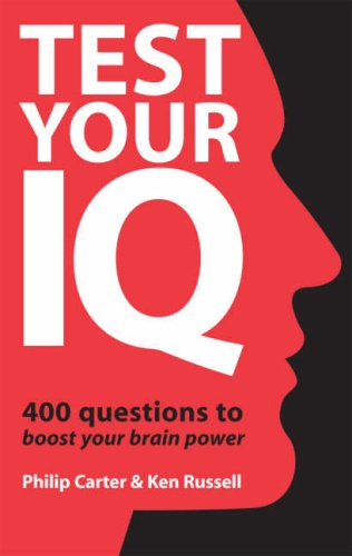 Test Your IQ – 400 Questions To Boost Your Brainpower