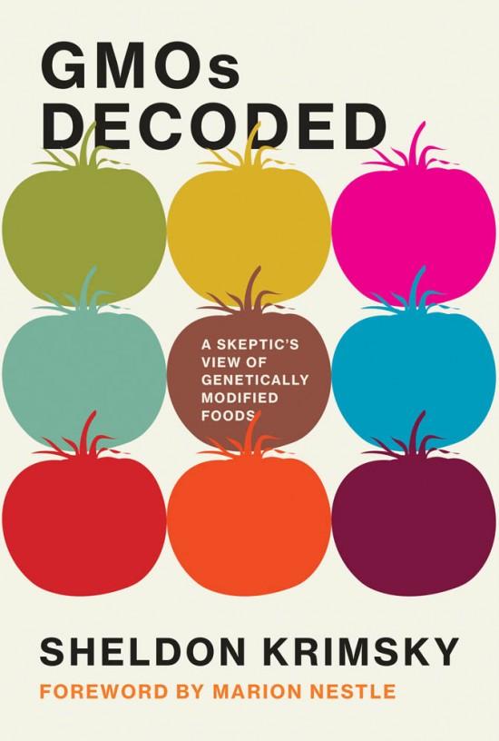 GMOs Decoded By Sheldon Krimsky