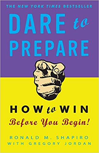 Dare To Prepare: How To Win Before You Begin By Ronald M