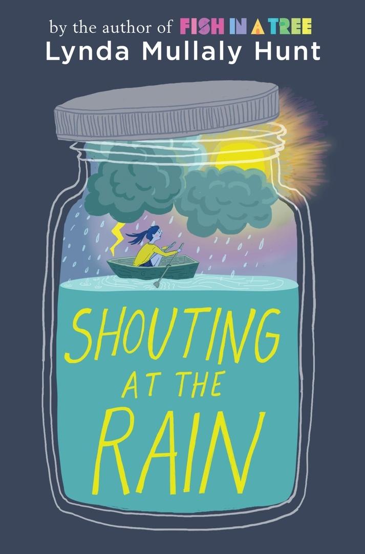 Lynda Mullaly Hunt – Shouting At The Rain