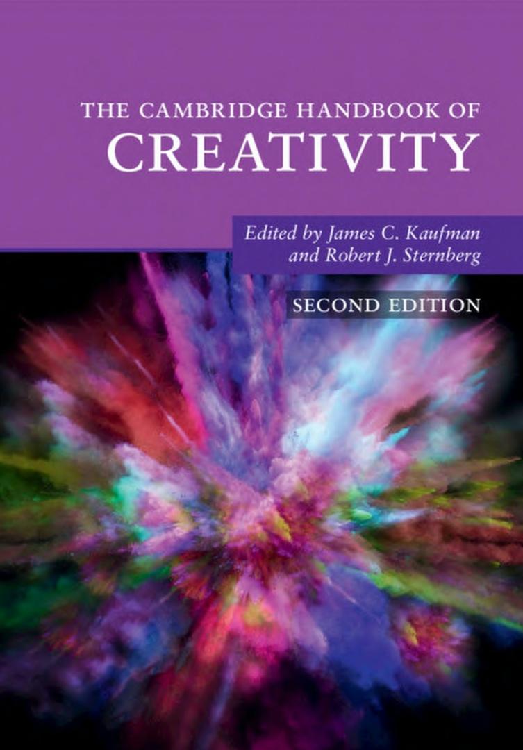 The Cambridge Handbook Of Creativity (Kaufman, 2019)