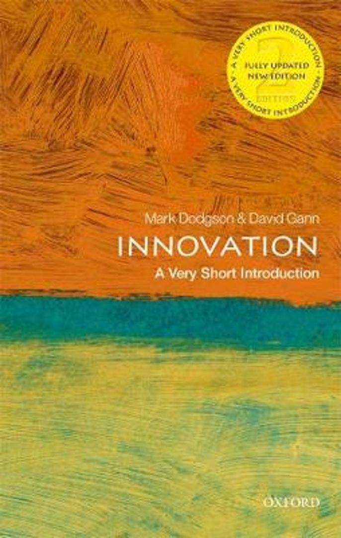 Innovation: A Very Short Introduction, 2nd Edition By Mark Dodgson, David Gann