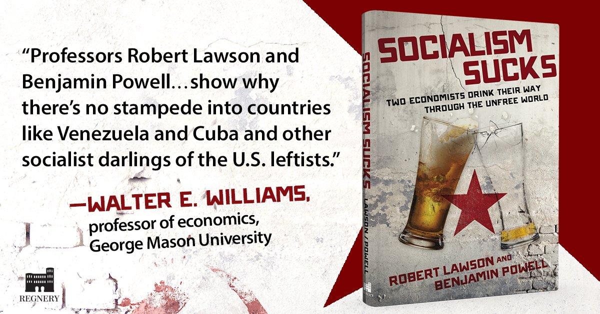 Socialism Sucks By Robert Lawson, Benjamin Powell