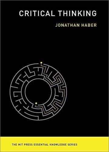 Critical Thinking (MIT Press Essential Knowledge Series)