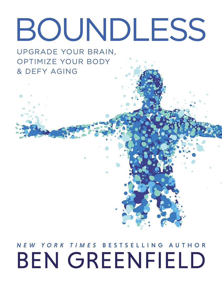 Ben Greenfield – Boundless