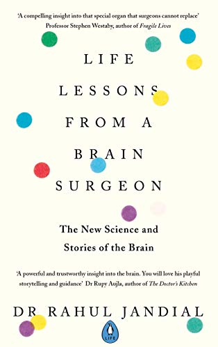 Rahul Jandial – Life Lessons From A Brain Surgeon