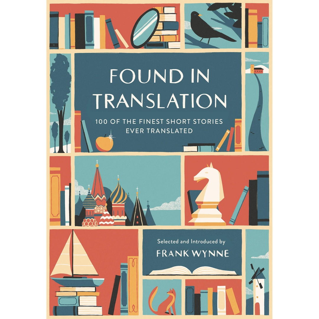 Found In Translation By Frank Wynne