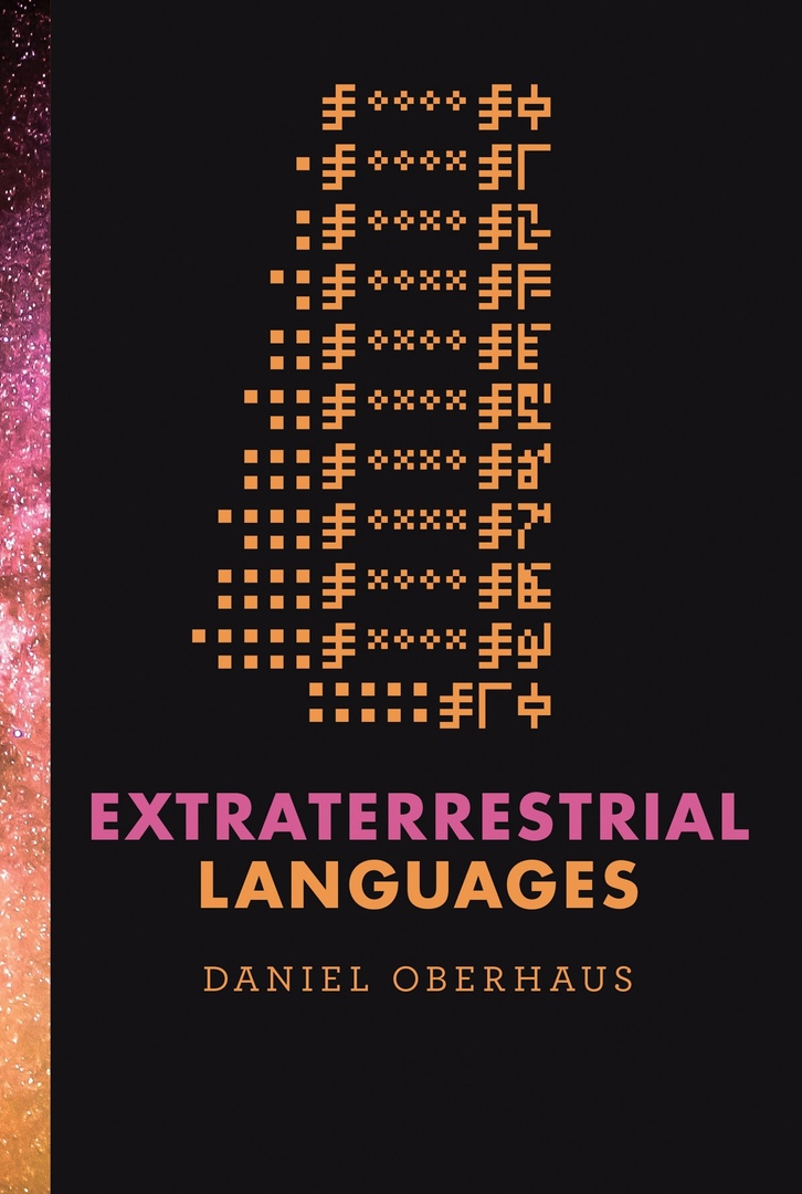 Extraterrestrial Languages – Daniel Oberhaus
