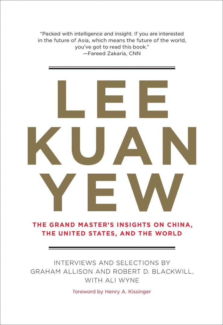 Graham Allison – Lee Kuan Yew