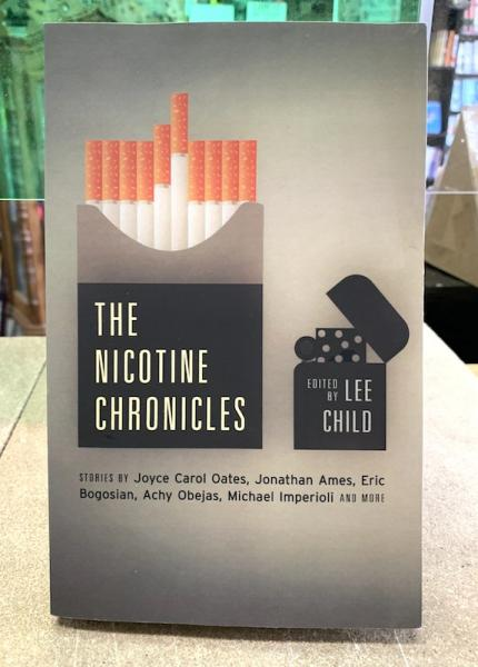 The Nicotine Chronicles By Lee Child (Editor)