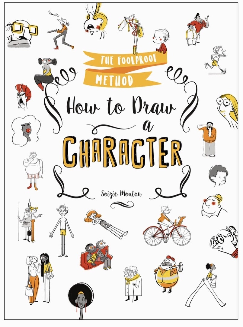 How To Draw A Character: The Foolproof Method By Mouton