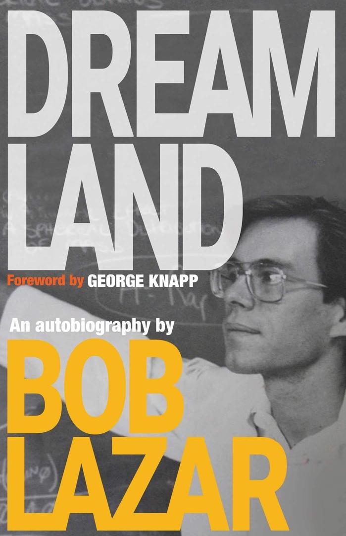 Bob Lazar – Dreamland