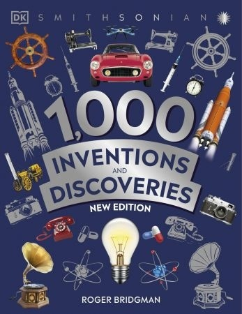 1000 Inventions And Discoveries, New Edition