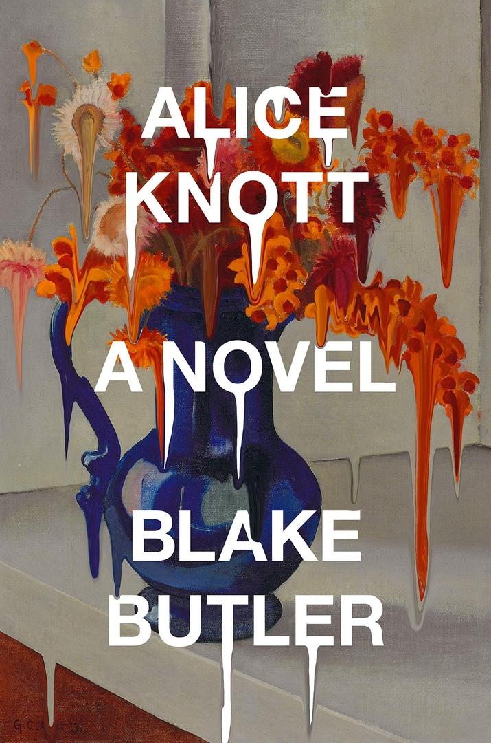 Blake Butler – Alice Knott