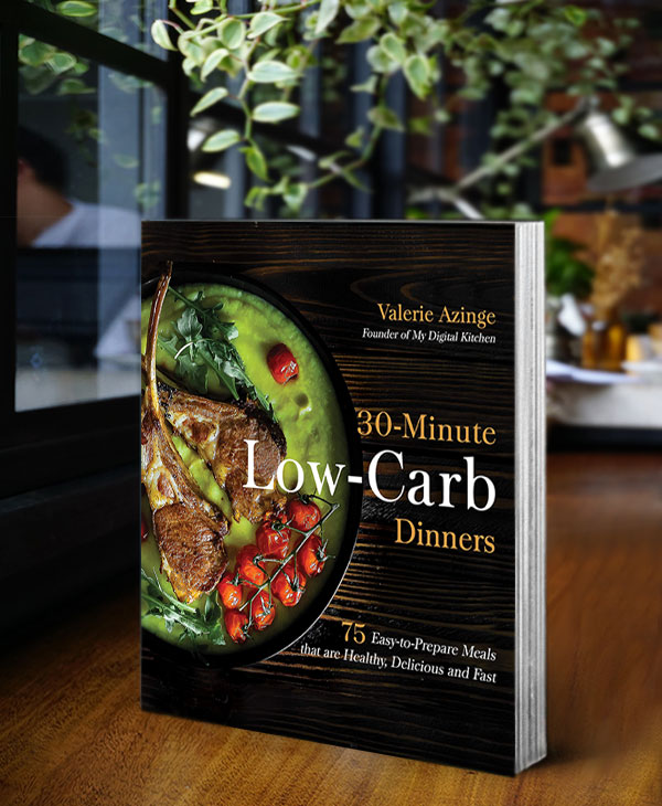 30-Minute Low-Carb Dinners: 75 Easy-to-Prepare Meals That Are Healthy, Delicious And Fast By Valerie Azinge
