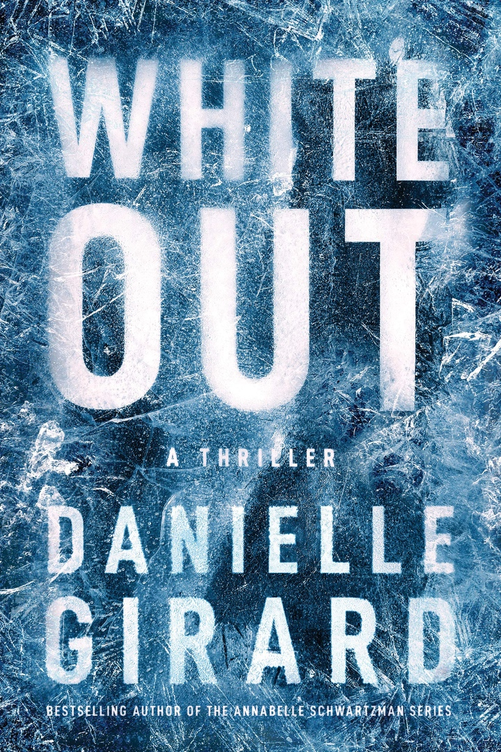 Danielle Girard – White Out