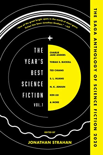 The Year's Best Science Fiction, Volume 1 By Jonathan Strahan (Editor)