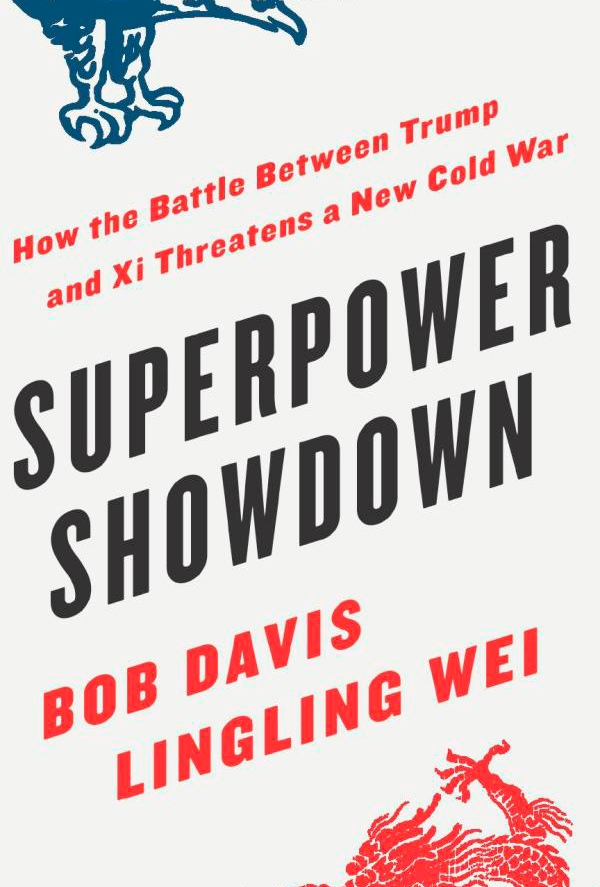 Bob Davis, Lingling Wei – Superpower Showdown