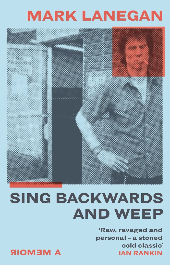 Mark Lanegan – Sing Backwards And Weep