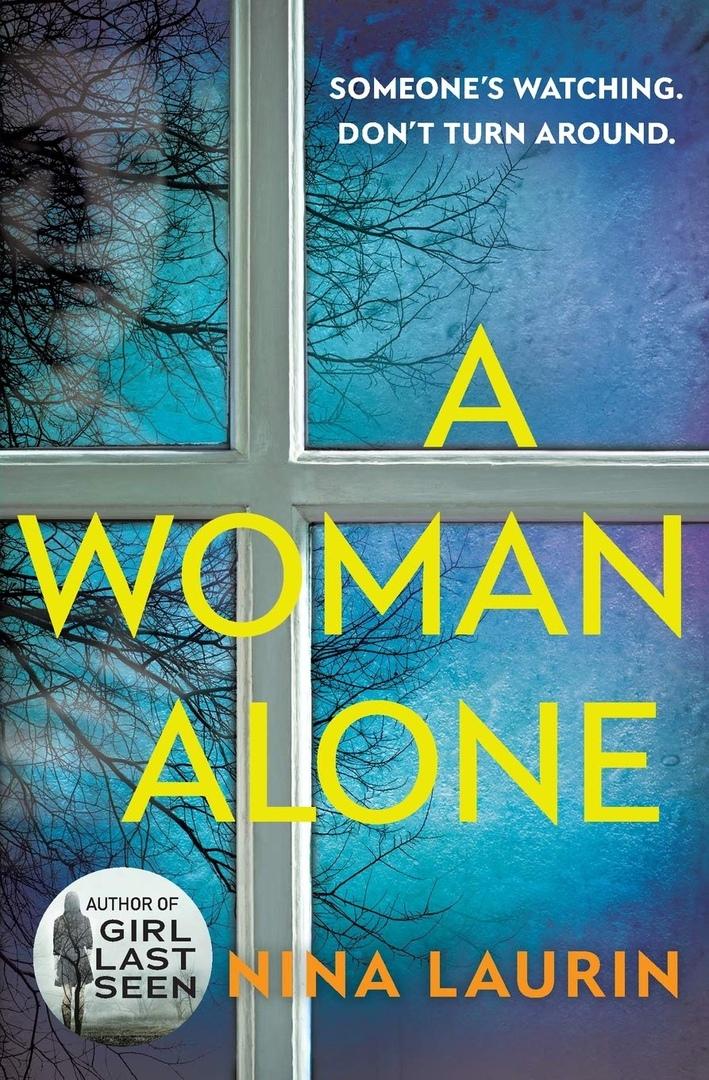 Nina Laurin – A Woman Alone