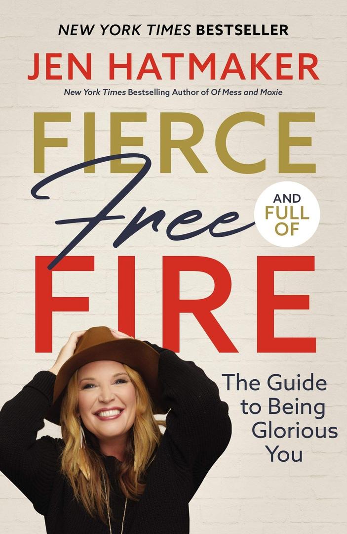Jen Hatmaker – Fierce, Free, And Full Of Fire