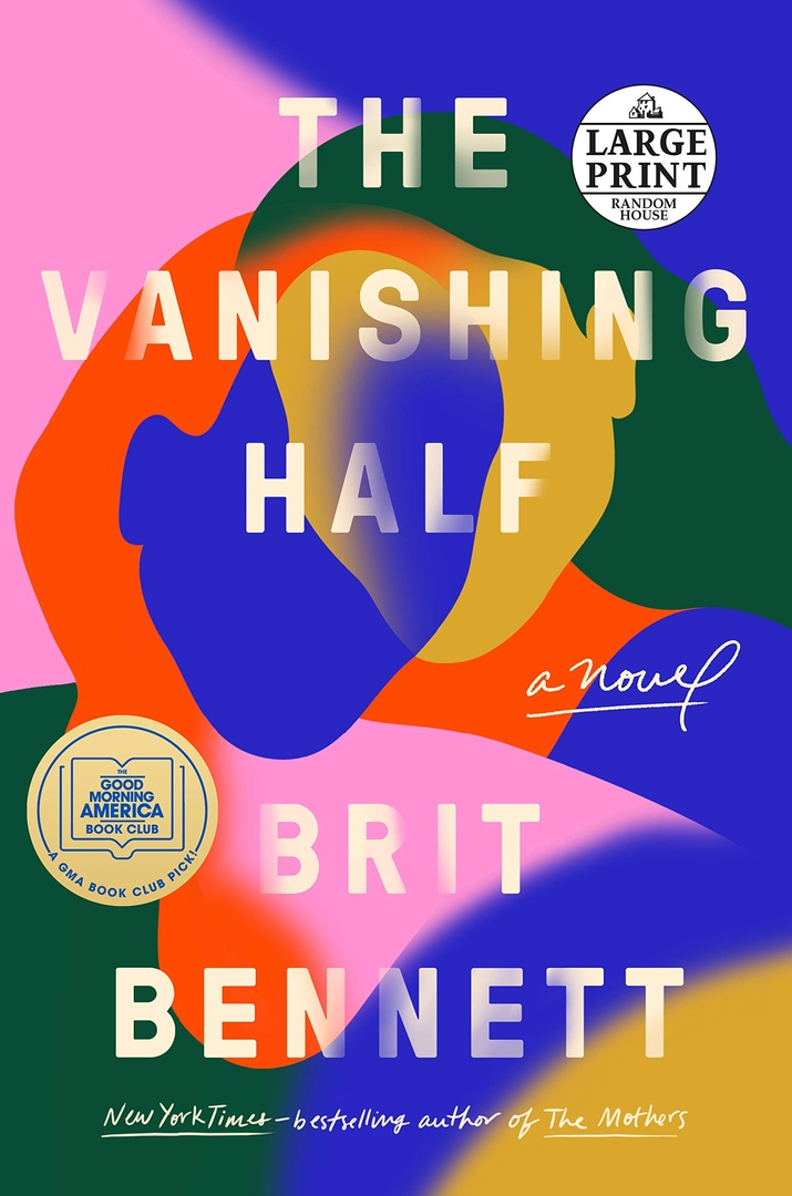 Brit Bennett – The Vanishing Half
