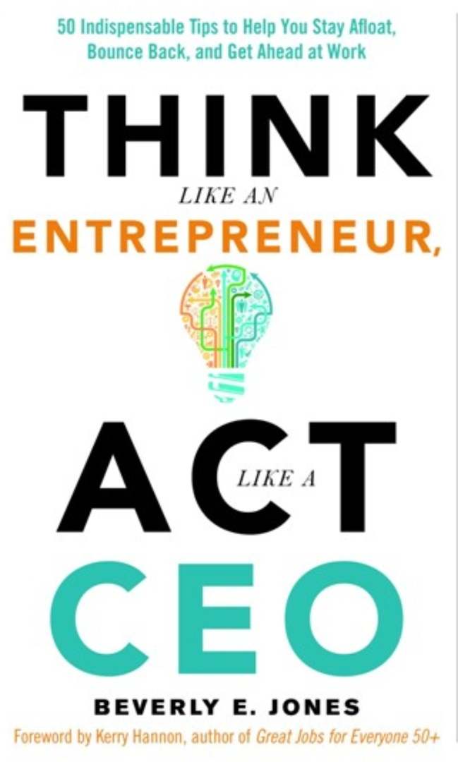 Think Like An Entrepreneur, Act Like A CEO By E. Jones