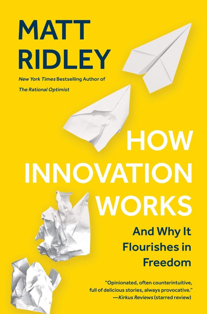 Matt Ridley – How Innovation Works