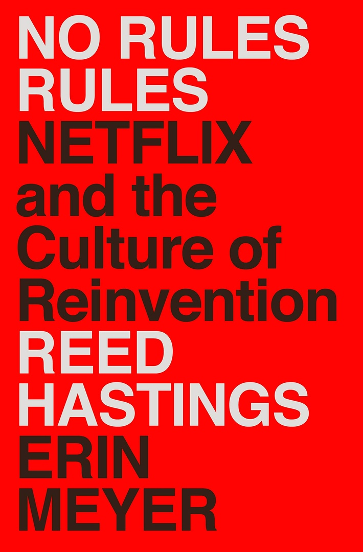 Reed Hastings – No Rules Rules