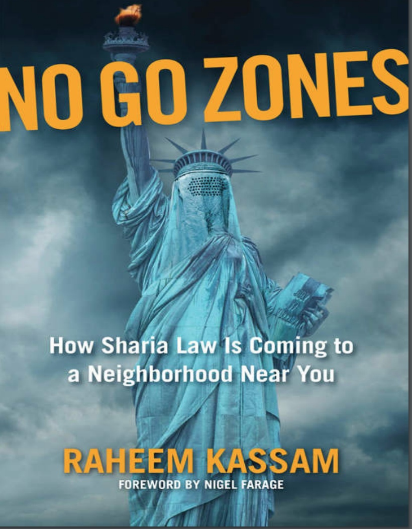 No Go Zones: How Sharia Law Is Coming To A Neighborhood Near You By Raheem Kassam
