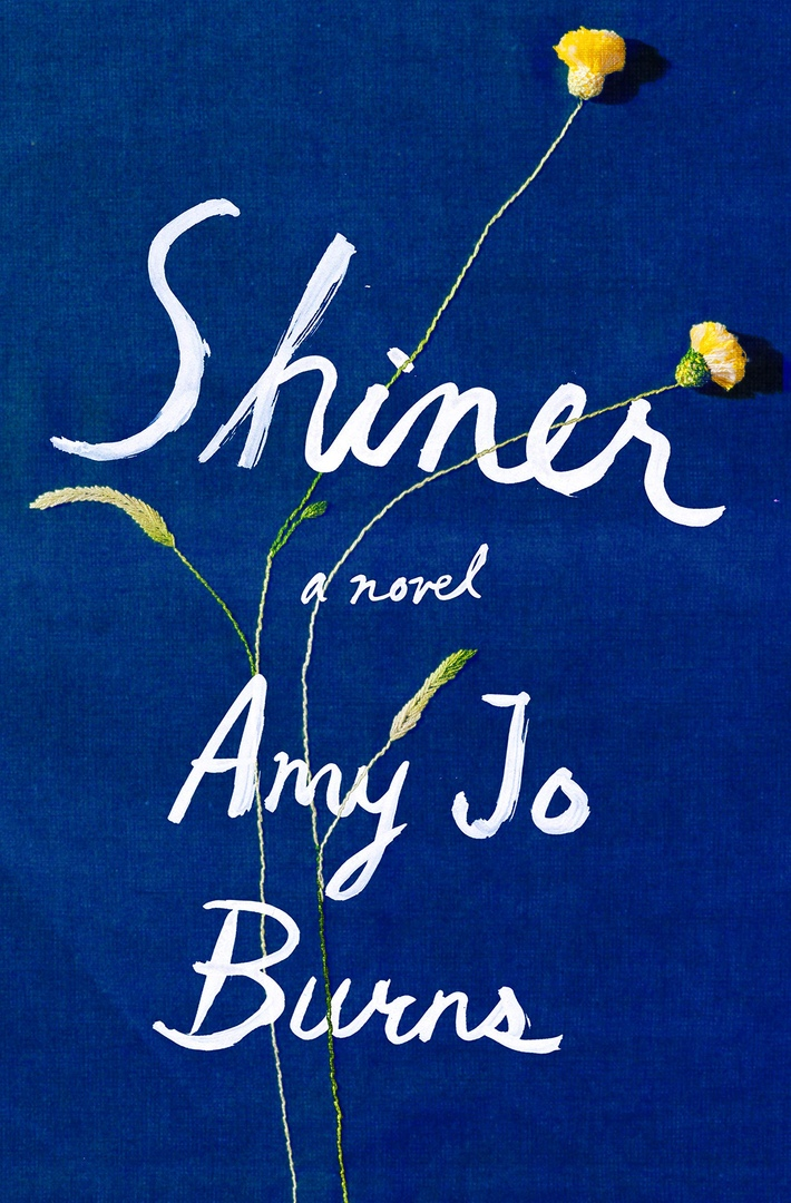 Amy Jo Burns – Shiner