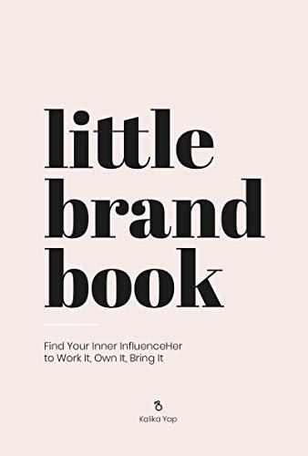 Little Brand Book By Kalika Yap
