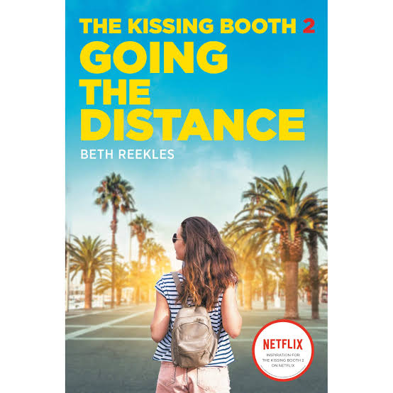 Going The Distance (The Kissing Booth )