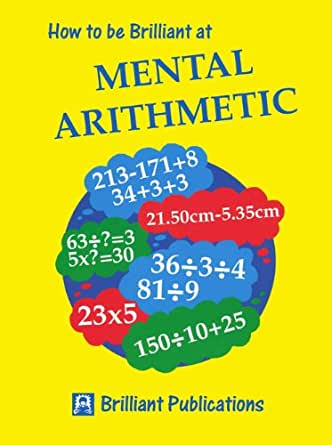 How To Be Brilliant At Mental Arithmetic, 3rd Edition