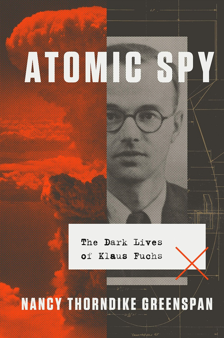 Nancy Thorndike Greenspan – Atomic Spy